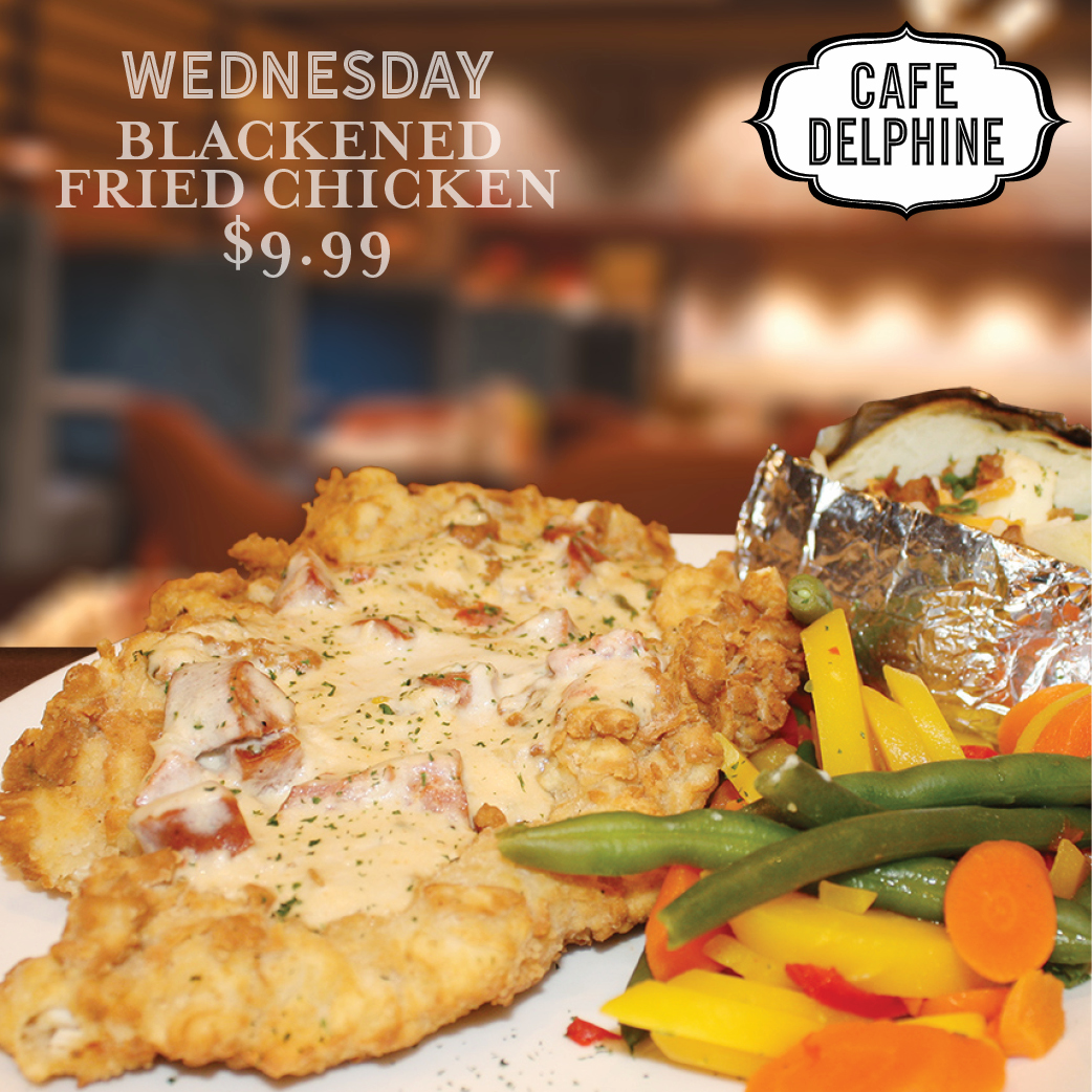 Restaurant Special - Cafe Delphine - Wed - Blackened Chicken - Feb 20 - Cypress Bayou Casino and Hotel