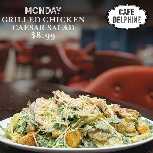Restaurant Special - Cafe Delphine - Mon - Grilled Caesar - Feb 20 - Cypress Bayou Casino and Hotel