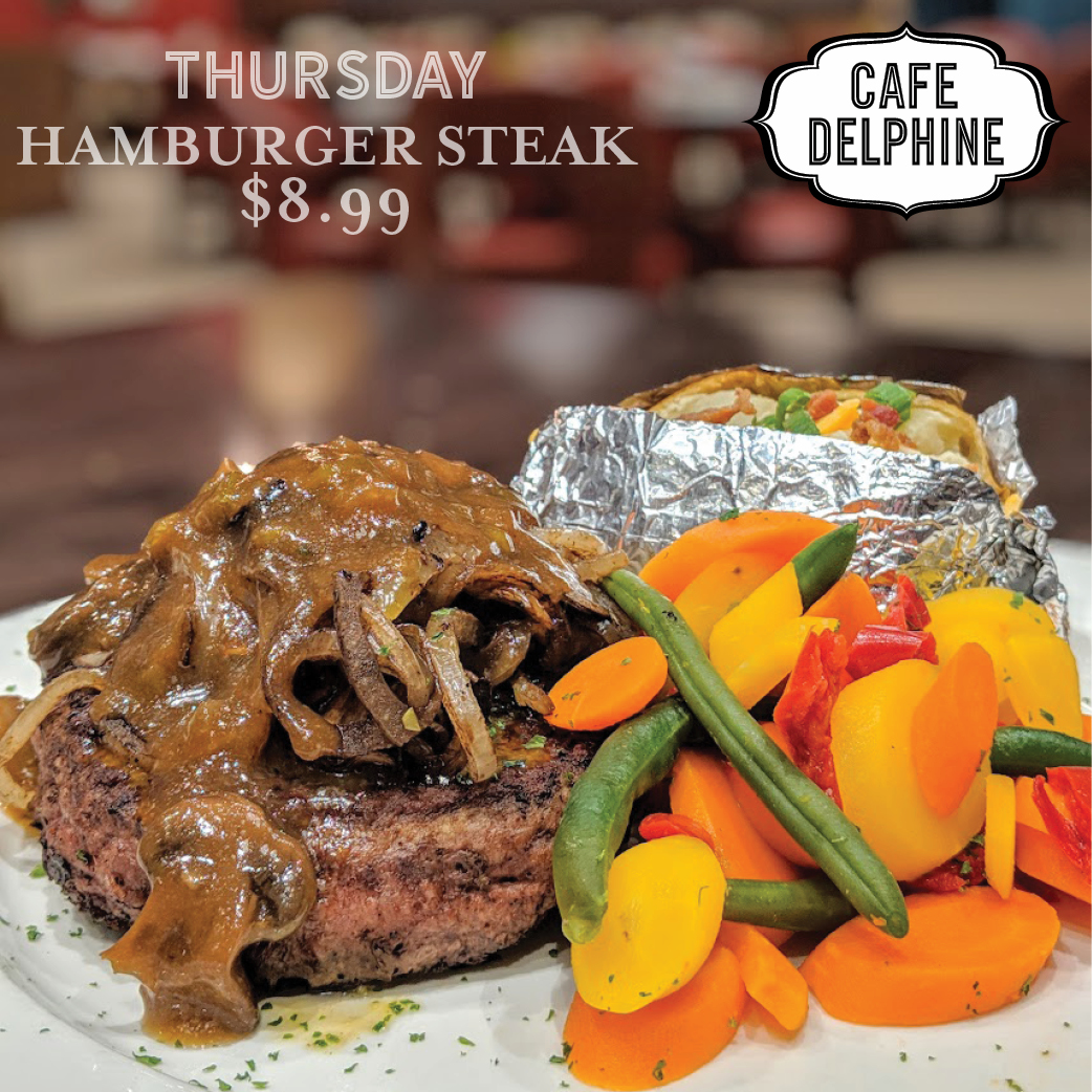 Restaurant Special - Cafe Delphine - Thurs - Hamburger Steak - Feb 20 - Cypress Bayou Casino and Hotel