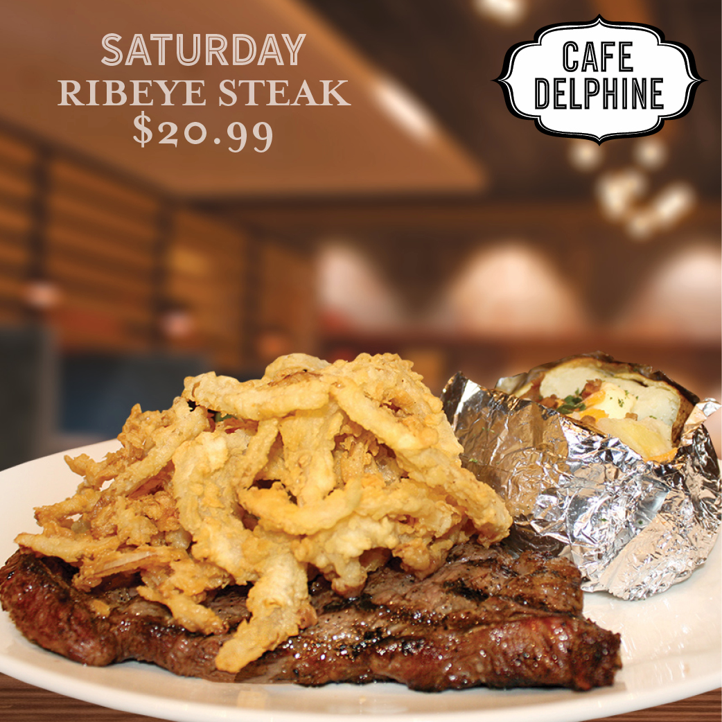 Restaurant Special - Cafe Delphine - Sat - Ribeye - Feb 20 - Cypress Bayou Casino and Hotel